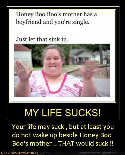 boyfriend,eww,honey boo-boo