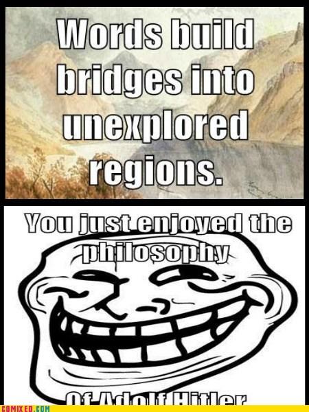 words philosophy troll hitler