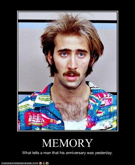 memory,anniversary,oops,nicolas cage,raising arisona,yesterday,forgot