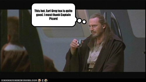liam neeson,qui-gon jinn,star wars,earl grey,Captain Picard,tea,Star Trek
