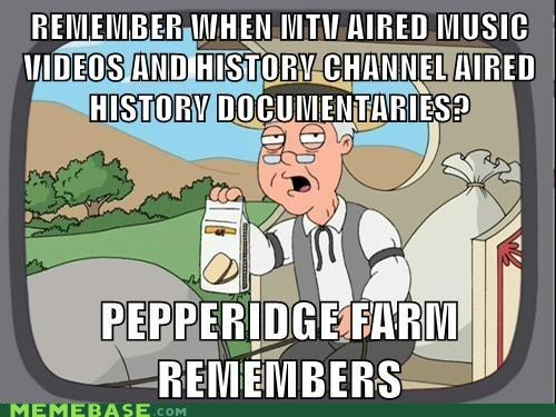 history,documentaries,mtv,TV,pepperidge farm