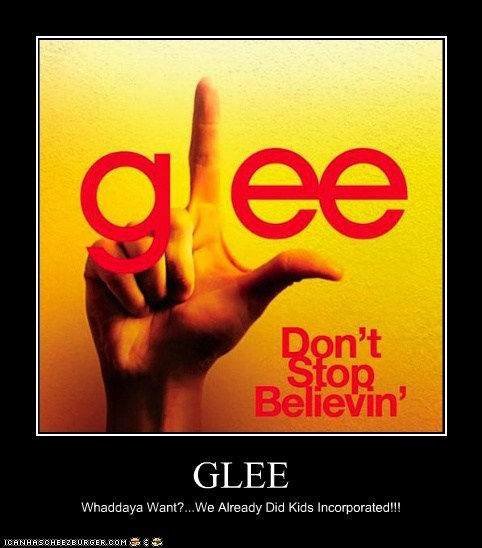 GLEE Whaddaya Want?...We Already Did Kids Incorporated!!!