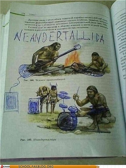 Music,textbooks,metallica,neandertallic