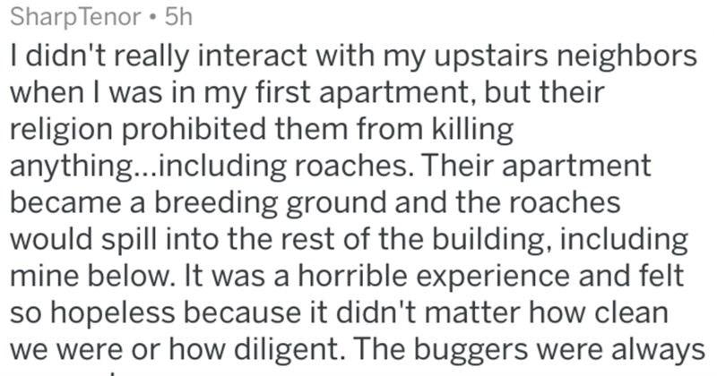 neighbors wtf cringe askreddit ridiculous - 6736645