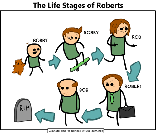 cyanide and happiness,comics,roberts,life stages