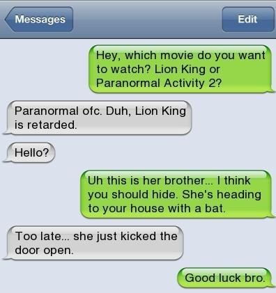 paranormal activity,iPhones,something i said,lion king