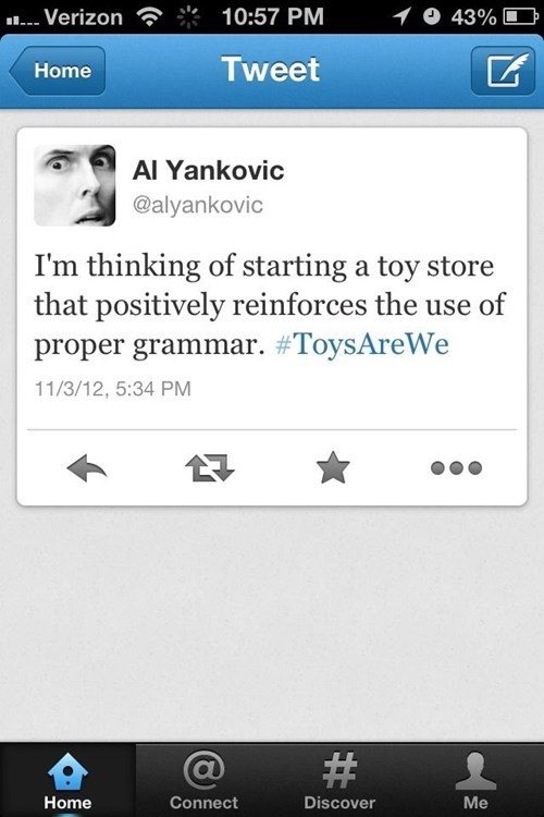 weird al,grammar,toys r we,toys r us