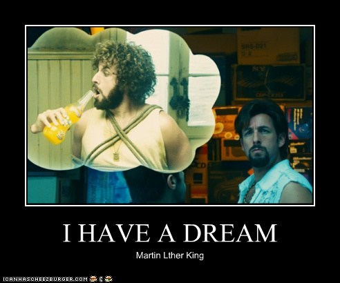 I HAVE A DREAM Martin Lther King