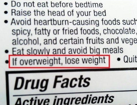 warning,medicine,overweight,tip,heartburn,funny