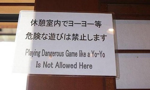 game sign engrish engrish funny yo yo dangerous
