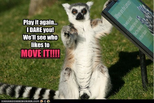 annoyed i dare you i like to move it madagascar lemur threat - 6741805824
