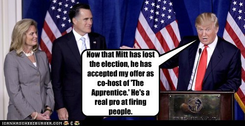 Ann Romney pro firing Mitt Romney The Apprentice donald trump election lost - 6742040832