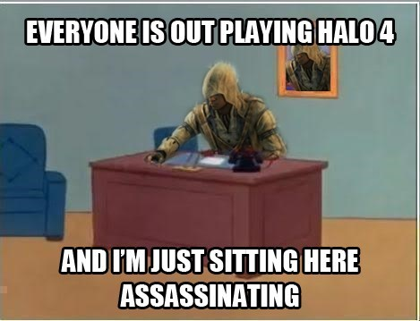 meme,assassins-creed-iii,Halo 4