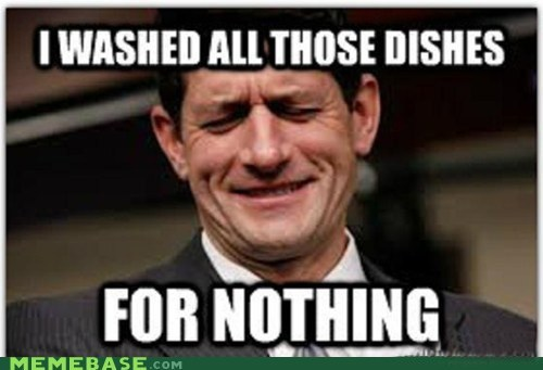 paul ryan hands First World Problems dishes for nothing crying - 6746084608