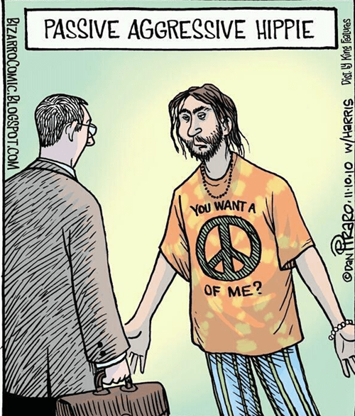 peace,passive agressive,hippie