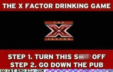 Music TV The X Factor drinking games - 6747666176