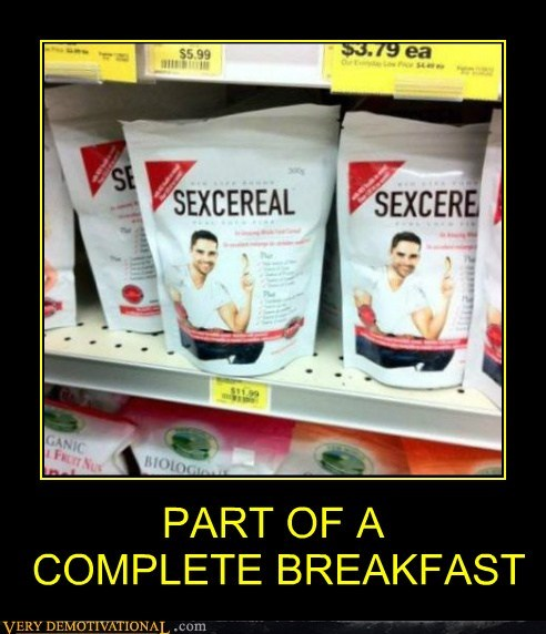 complete breakfast,sexy times,cereal