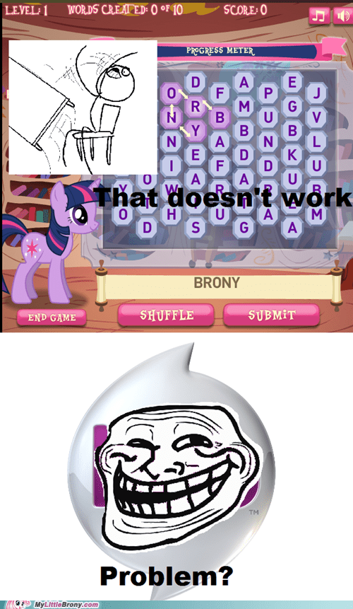 Bronies trolling not a word Hasbro funny - 6752312832