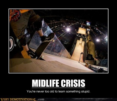 skateboarding ramp midlife crisis bad idea