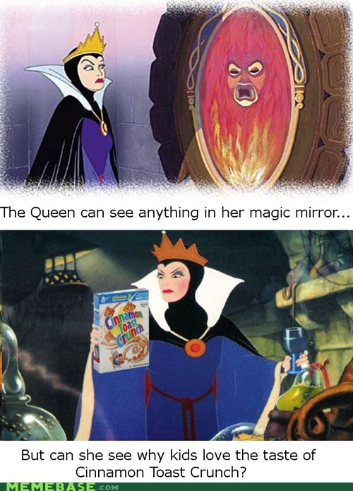 magic mirror,queen,cinnamon toast crunch,Sleeping Beauty,the taste you can see