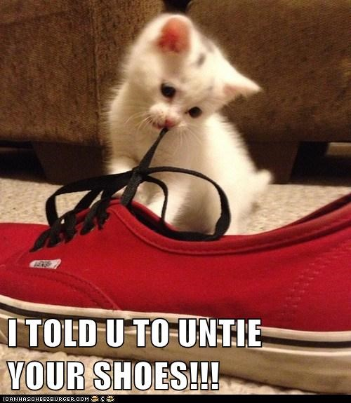 I TOLD U TO UNTIE YOUR SHOES!!!