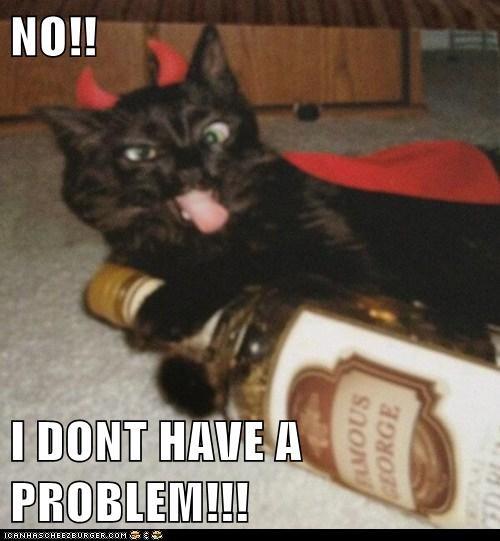 NO!!  I DONT HAVE A PROBLEM!!!