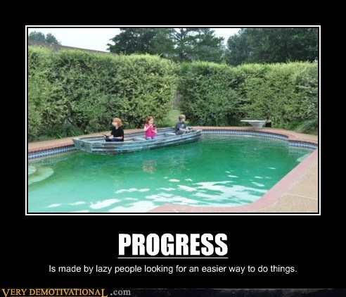 people,lazy,progress
