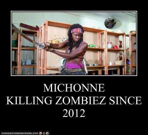 MICHONNE KILLING ZOMBIEZ SINCE 2012