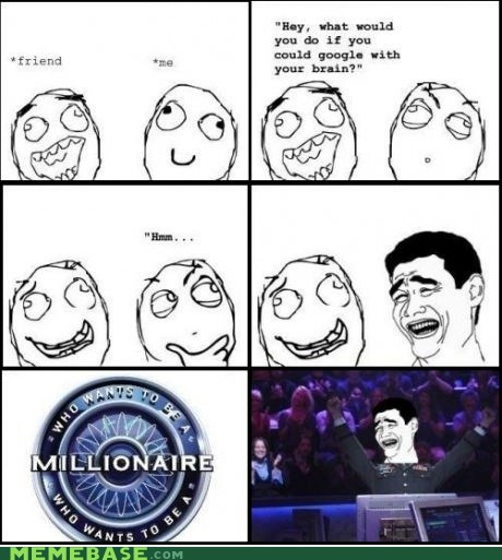 who wants to be a millionaire,brain,google
