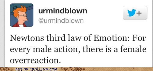 twitter,newtons third law,emotion,women