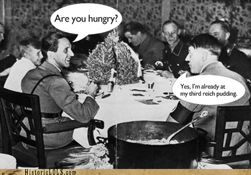 puns,third reich,pudding,hitler