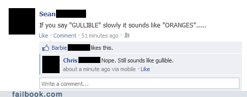 gullible,oranges