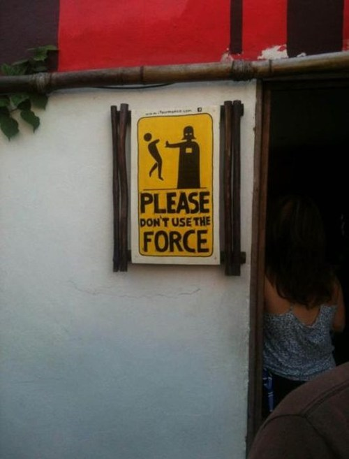 warning,sign,star wars,the force,nerdgasm