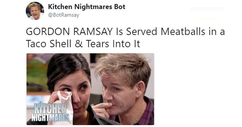 kitchen nightmares trashy tv cooking shows gordon ramsay terrible tv tv shows parody satire twitter bot Food Network funny tweets funny twitter reality tv bad tv shows roast - 6765573