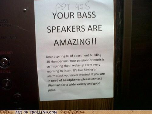 sign neighbors bass passive aggressive - 6765754368