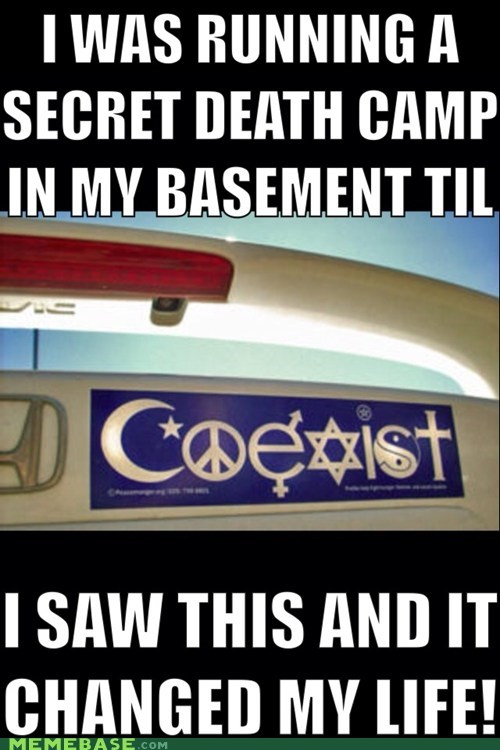 religion is fine bumper sticker everyone is neat coexist just try to be funny and we'll all get along - 6766762752