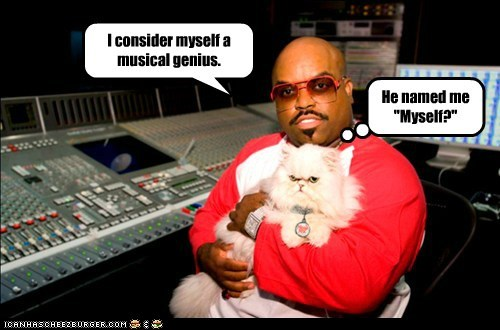 Music myself captions cee lo genius Cats name