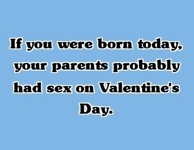 sexytime,born today,Valentines day