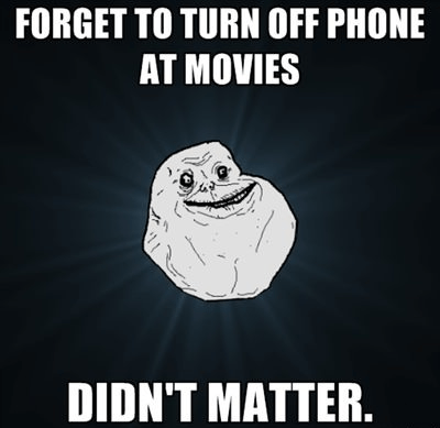 forever alone,gang's all here,movies