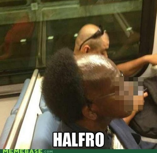 halfro,afro,puns