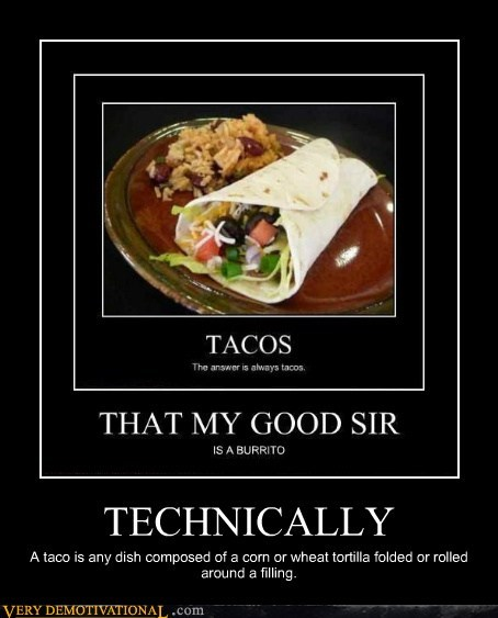 technically taco burrito