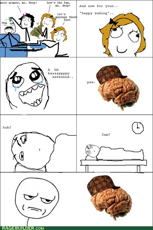 are you kidding me scumbag brain dreams - 6772252160
