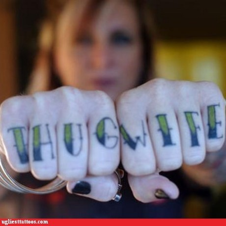 thug wife,pun,knuckle tattoos,thug life