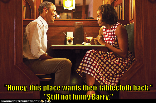date,ice cream,barack obama,tablecloth,Michelle Obama,dress,joke,not funny