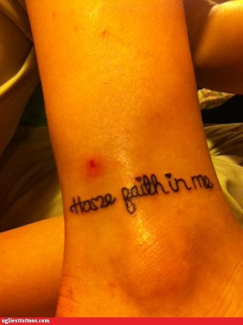 have faith in me,illegible tattoos