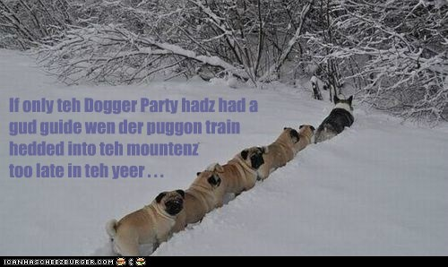 If only teh Dogger Party hadz had a gud guide wen der puggon train hedded into teh mountenz too late in teh yeer . . .