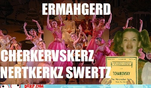 Ermahgerd ballet - 6784033792