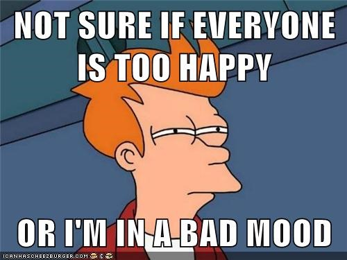 bad moods not sure if fry squint Futurama Fry