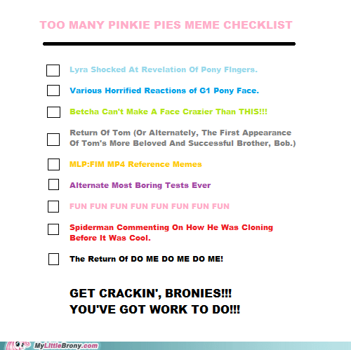 First Pinkie Pie Episode Of Seaon 3 Meme Checklist