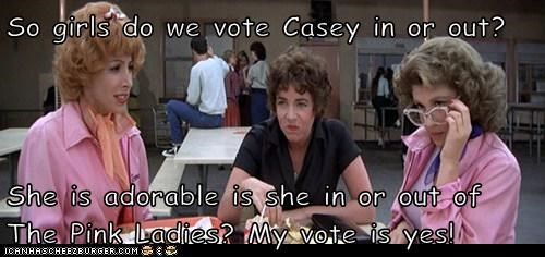 So girls do we vote Casey in or out?  She is adorable is she in or out of The Pink Ladies? My vote is yes!